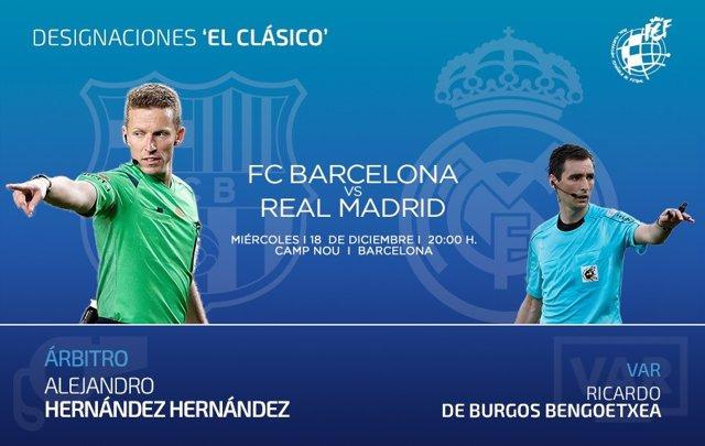 Fútbol.- Hernández Hernández arbitrará el Clásico FC Barcelona-Real Madrid en el