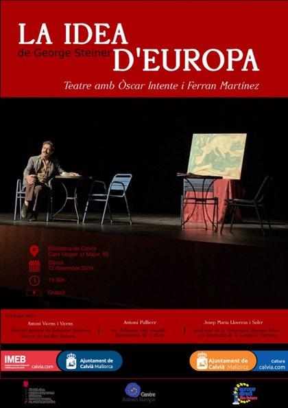 El Centre Balears Europa organiza este jueves y viernes dos jornadas teatrales de 'La idea de Europa'