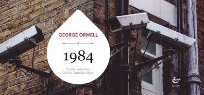 Trabe publica la traducción al asturiano de '1984', el clásico de Orwell y de la literatura distópica