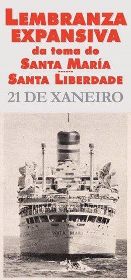 """Cartel del acto que rememora al trasatlántico portugués 'Santa María' como símbolo de """"libertad"""""""