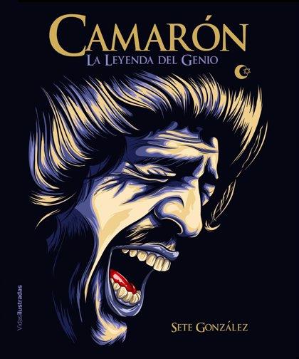'La leyenda del genio': nueva biografía ilustrada de Camarón