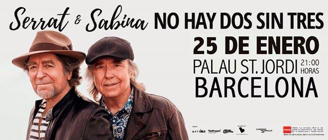 Cartell de Joan Manuel Serrat i Joaquín Savina de la gira 'No hay dos sin tres'