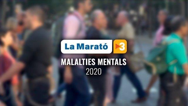 La Marató 2020 estarà dedicada a les malalties mentals