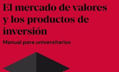 La CNMV lanza un manual del mercado de valores y sus productos para universitarios
