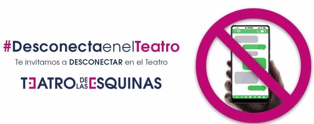 El Teatro de las Esquinas de Zaragoza lanza una campaña para lograr que se desconecten los móviles durante las funciones.