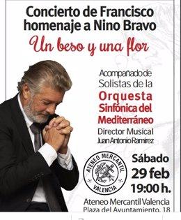 Cartel de 'Un beso y una flor', un homenaje de Francisco a Nino Bravo en el Ateneo Mercantil de València