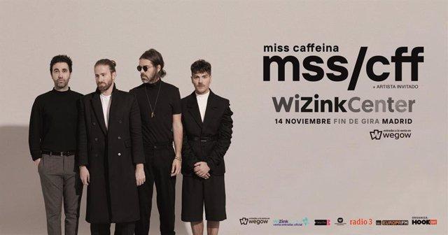 Miss Caffeina anuncian fin de gira en el WiZink Center de Madrid