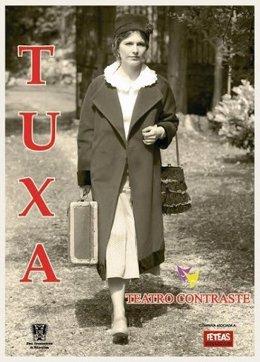Imaxe del cartel de la obra de teatru dedicada a Tuxa.