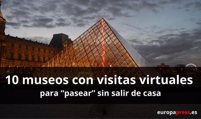 """10 Museos Con Visitas Virtuales Para """"Pasear"""" Sin Salir De Casa"""