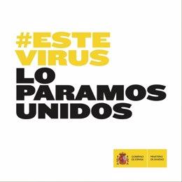 Campaña del Gobierno '#EsteVirusLoParamosUnidos'