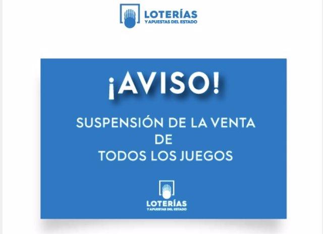 Suspensión de la venta de todos los juegos de Loterías