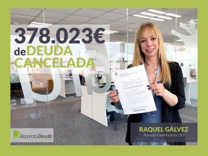 Repara tu Deuda Abogados cancela una deuda de 378.023 € con 12 bancos, más 20.000 € con la Seguridad Social