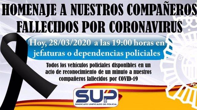 Convocatoria del SUP para un homenaje a las 19.00 horas por los agentes fallecidos por coronavirus.