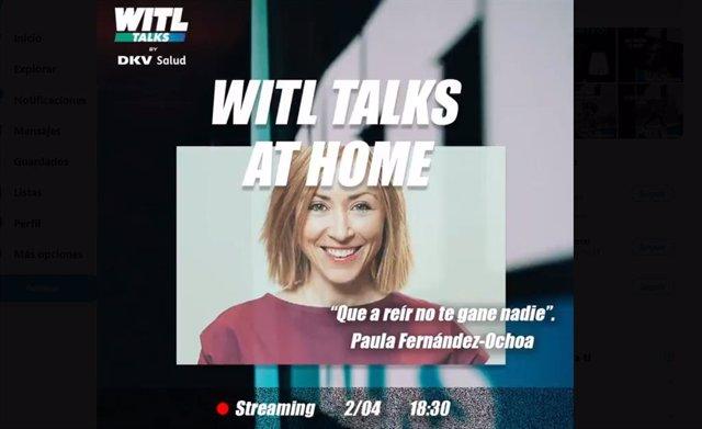 La abogada Paula Fernández-Ochoa participa en la segunda edición de WITL Talks at home durante el estado de alarma