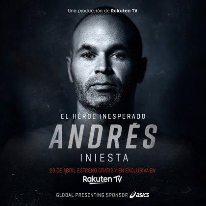 El documental 'Andrés Iniesta, el héroe inesperado' se estrenará en Rakuten el 23 de abril
