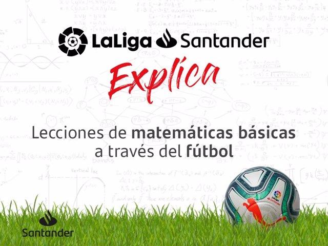 Fútbol.- Banco Santander lanza 'LaLiga Santander Explica' para acercar las matem