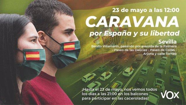 Convocatoria de Vox para la caravana de vehículos este sábado en Sevilla en protesta por la acción del Gobierno.