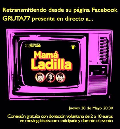 Concierto en streaming de Mamá Ladilla desde Gruta77 este jueves
