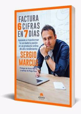 """COMUNICADO: """"Factura 6 Cifras en 7 días"""", el revelador libro que transformará la"""