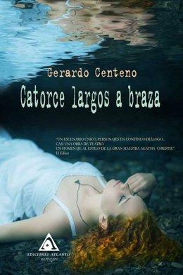 Portada del libro 'Catorce largos a braza' de Gerardo Centeno