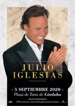 Cartel del concierto que ofrecerá Julio Iglesias en Córdoba el 5 de septiembre.