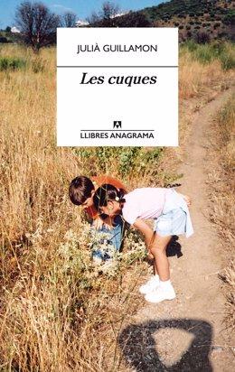 Portada del llibre 'Les cuques', de Julià Guillamón, que l'Editorial Anagrama publica aquest dimecres 17 de juny