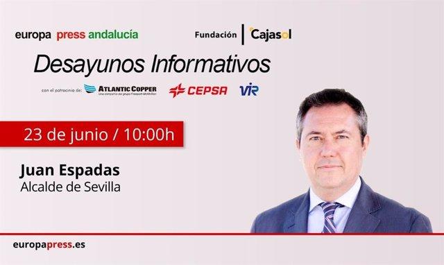 Cartel anunciador de la intervención del alcalde de Sevilla, Juan Espadas, en los desayunos informativos de Europa Press Andalucía