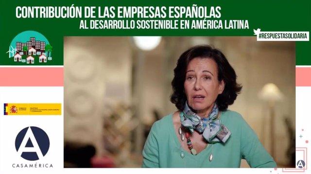 Presidenta de Santander, Ana Botín, en el foro 'Respuesta solidaria: Contribución de las empresas españolas al desarrollo sostenible en América Latina'.