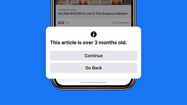 Facebook introduce una nueva notificación para avisar a los usuarios antes de compartir un artículo de hace más de 90 días