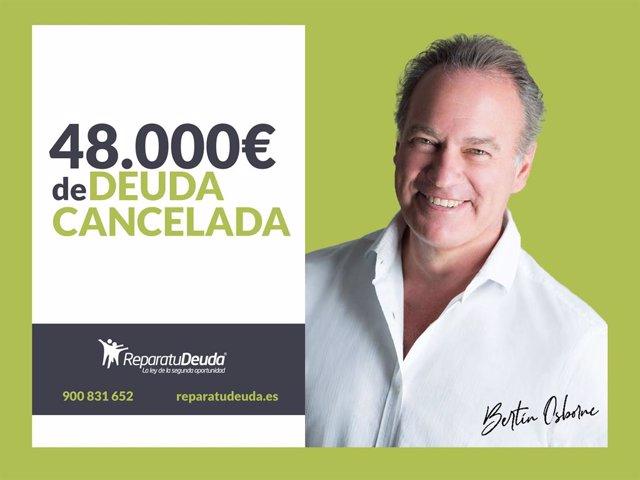 COMUNICADO: Repara tu Deuda Abogados cancela 48.000 € de deuda privada y pública