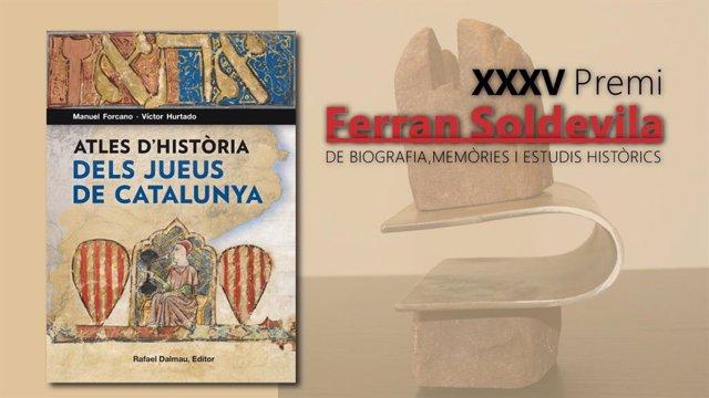 Manuel Forcano y Víctor Hurtado, Premi Ferran Soldevila de biografía, memorias y estudios históricos