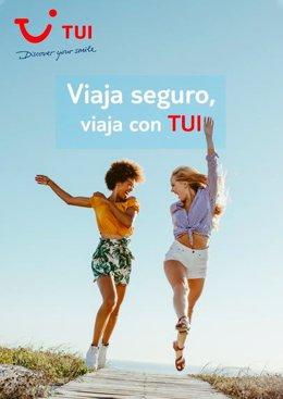 'Viaja seguro, viaja con TUI', la campaña para disfrutar de las vacaciones de ve
