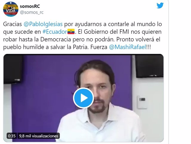 Tuit del  Movimiento Revolución Ciudadana (MRC), los partidarios del expresidente ecuatoriano Rafael Correa, con un vídeo en el que Pablo Iglesias, antes de ser vicepresidente, apoya al exmandatario