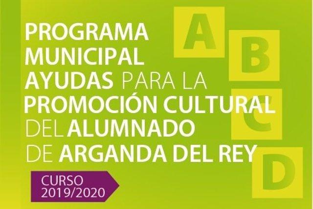 Imagen del cartel promocional del progama municipal de ayudas para la promoción cultural de Arganda del Rey.