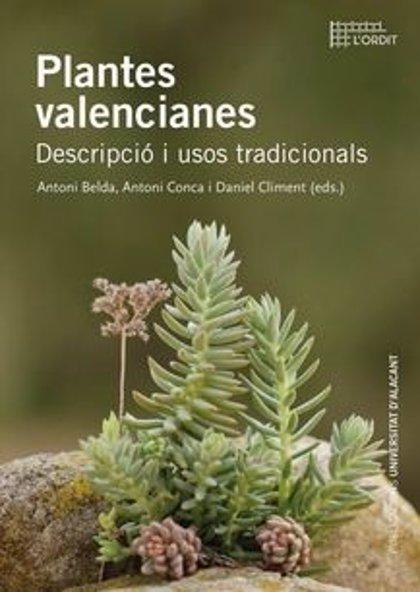 La UA recupera el uso de las plantas en la cultura tradicional valenciana