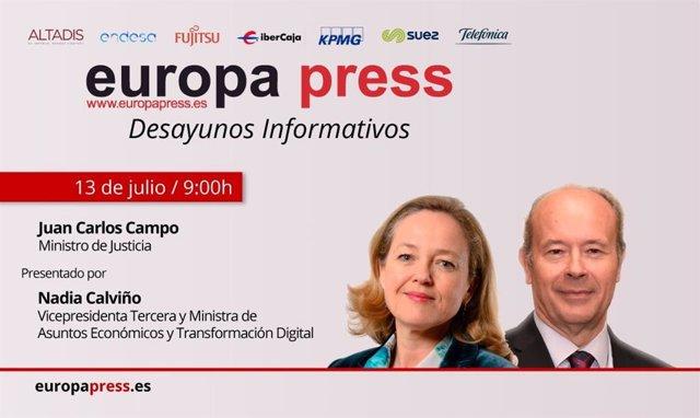 El ministro de Justicia, Juan Carlos Campo, participa este lunes en los Desayunos Informativos de Europa Press. Será presentado por la ministra de Economía, Nadia Calviño.