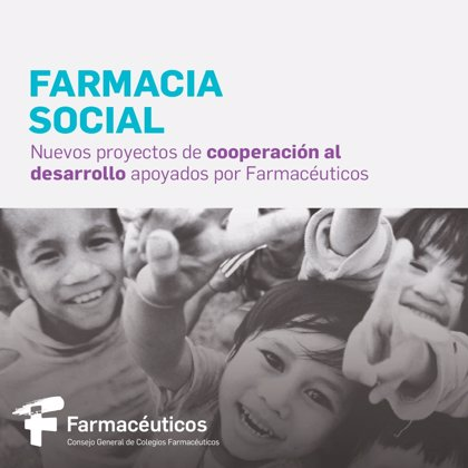 El Consejo General de Colegios Farmacéuticos apoya cinco nuevos proyectos de cooperación al desarrollo