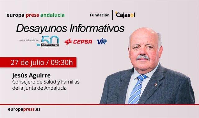 Cartel anunciador de la participación del consejero de Salud y Familias de la Junta de Andalucía, Jesús Aguirre, en los desayunos informativos de Europa Press