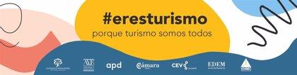Empresarios valencianos lanzan #eresturismo para apoyar al principal motor de la economía española