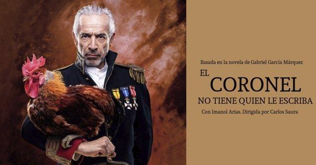 Cartel de la adaptación teatral de 'El coronel no tiene quien le escriba' con Imanol Arias como protagonista y bajo la dirección de Carlos Saura, que se presentará en el Teatro Carrión el 5 de octubre.