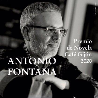 'Hasta aquí hemos llegado', de Antonio Fontana, Premio de Novela Café Gijón