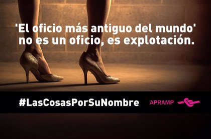 APRAMP lanza la campaña #LasCosasPorSuNombre para denunciar la realidad que rodea a la trata