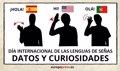 DIA INTERNACIONAL DE LAS LENGUAS DE SENAS: ¿CUANTAS LENGUAS DE SIGNOS HAY? ¿EXISTE UNA UNIVERSAL?