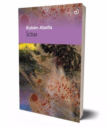 El vallisoletano Rubén Abella lanza su nueva novela, 'Ictus'