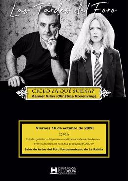 Huelva.- Manuel Vilas y Christina Rosenvinge inauguran un ciclo de música-litera