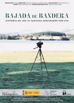 Cartel del documental 'Bajada de bandera' de la Fundación Miguel Ángel Blanco