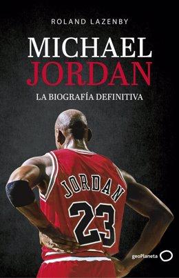 Sale a la venta 'Michael Jordan, la biografía definitiva', el texto en el que se inspiró la serie 'El último baile'