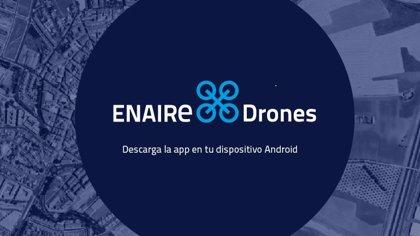 Enaire presenta una aplicación para volar drones desde dispositivos móviles