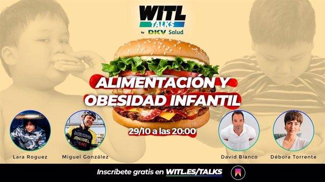Alimentación y obesidad infantil, protagonistas de las WITL Talks by DKV
