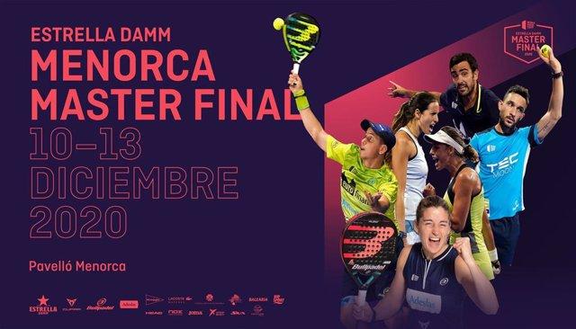Cartel de presentación del Estrella Damm Menorca Master Final 2020 del World Padel Tour